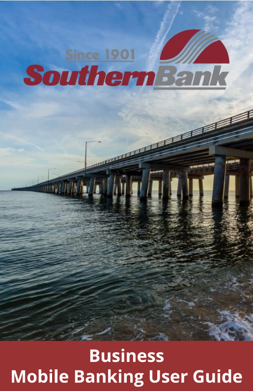 Southern Bank Business Mobile Banking User Guide